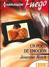 Un poco de emoción de Joanne Rock