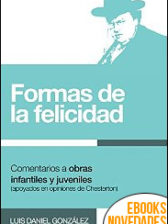 Formas de la felicidad de Luis Daniel González