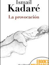 La provocación de Ismaíl Kadaré