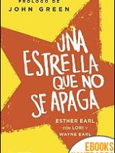 Una estrella que no se apaga de Esther Earl
