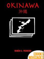 Okinawa de Rubén G. Pedrero