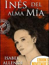 Inés del alma mía de Isabel Allende