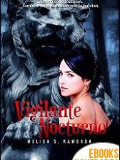 Vigilante Nocturno de Melisa S. Ramonda