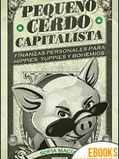 Pequeño cerdo capitalista de Sofía Macías
