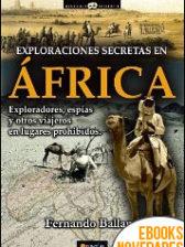 Exploraciones secretas en África de Fernando Ballano