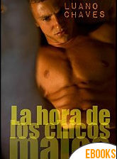 La hora de los chicos malos de Luano Chaves