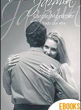 Todo por ella de Carole Mortimer