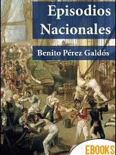 Episodios Nacionales de Benito Pérez Galdós