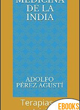 Medicina de la India de Adolfo Pérez Agustí