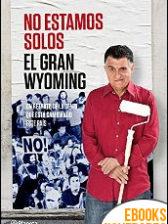 No estamos solos de El Gran Wyoming