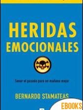 Heridas emocionales de Bernardo Stamateas