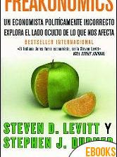 Freakonomics de Stephen J. Dubner y Steven D. Levitt
