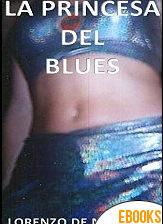 La princesa del blues de Jesús Benito Sánchez