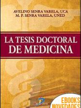 La tesis doctoral en medicina de Avelino Senra Varela y María Senra Varela