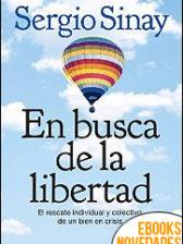 En busca de la libertad de Sergio Sinay