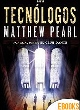 Los Tecnólogos de Matthew Pearl
