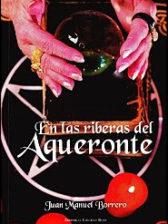 En las riberas del Aqueronte de Juan Manuel Borrero
