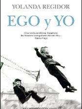 Ego y yo de Yolanda Regidor