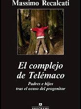 El complejo de Telémaco de Massimo Recalcati