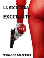 La siciliana excitante de Fernando Diazparra