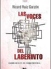 Las voces del laberinto de Ricard Ruíz Garzón