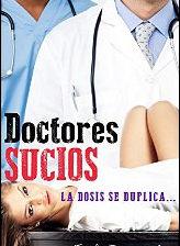 Doctores sucios. La dosis se duplica... de Emily Rosewood