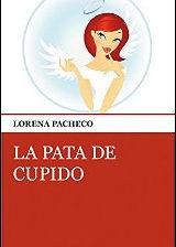 La pata de cupido de Lorena Pacheco