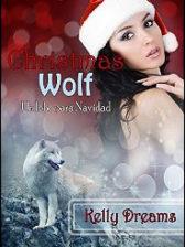 Christmas Wolf (Un lobo para Navidad) de Kelly Dreams