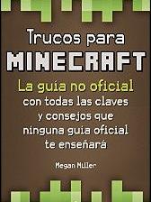 Trucos para Minecraft de Megan Miller