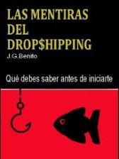 Las mentiras del dropshipping de J. G. Benito