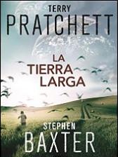 La Tierra Larga de Terry Pratchett y Stephen Baxter