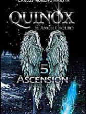 Quinox, el ángel oscuro 5. Ascensión (Universo Quinox Nº 10) de Carlos Moreno Martín