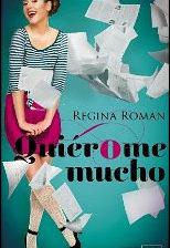Quiérome mucho de Regina Roman