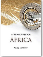A trompicones por África de Mario Montoro
