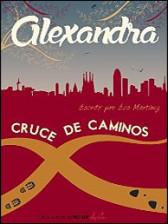 Alexandra, cruce de caminos de Eva Martínez