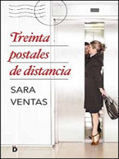 Treinta postales de distancia de Sara Ventas