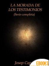 La morada de los testimonios de Josep Capsir