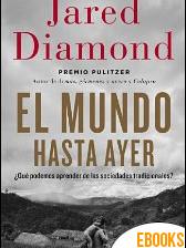 El mundo hasta ayer de Jared Diamond