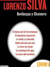 Serie Bevilacqua Chamorro de Lorenzo Silva