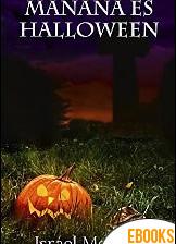 Mañana es Halloween de Israel Moreno