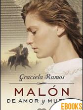 Malón de amor y muerte de Graciela Ramos