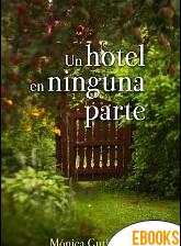 Un hotel en ninguna parte de Mónica Gutiérrez Artero