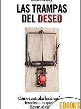 Las trampas del deseo de Daniel Ariely