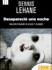 Desapareció una noche de Dennis Lehane