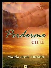 Perderme en ti de María José Tirado