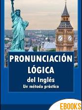 Pronunciación lógica del inglés. Un método práctico de JA Gómez