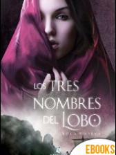 Los tres nombres del lobo de Lola P. Nieva