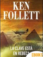 La clave está en Rebecca de Ken Follett