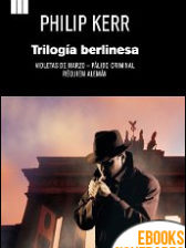 Trilogía berlinesa de Philip Kerr