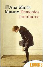 Demonios familiares de Ana María Matute